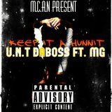 U.N.T DABOSS - Keep it a Hunnit Cover Art