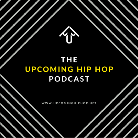 The Upcoming Hip Hop Podcast