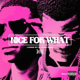 Nice For What (Drake Remix)