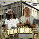 Them Thangs