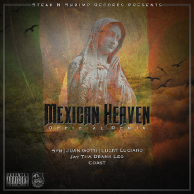 Mexican Heaven (OFFICIAL REMIX)