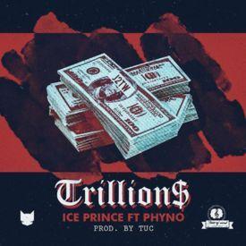 Trillions ft. Phyno  (prod. TUC)