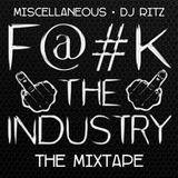 Tha Hop - Mixtape: Miscellaneous - Fuck The Industry Cover Art