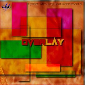 V Arts - OverLay - UpBeat Afro Trap Beat Instrumental