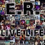 Vagabonds - Live Life Cover Art