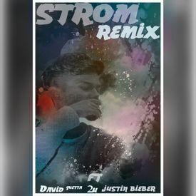 David Guetta- 2u Ft. Justin Bieber ( Strom'S Remix )