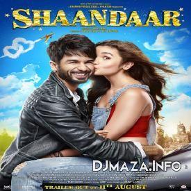 Shaam Shaandaar - DJMaza.Info