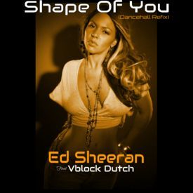 Shape Of You (Dancehall Refix)