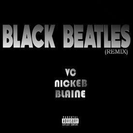 V.C. - Black Beatles Remix ft. NickE B, & Blaine