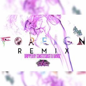 Foreign Remix - Trey Songz & Justin Beiber [BndzRMX]