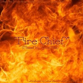 Fire Chief (produced By White Lotus (LotusClanProd/Wu Tang))(DivineRuleMix)