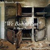 VersaTilla - We Bodied Em' Ft. Rustee Juxx (ViewSoundMix) Cover Art