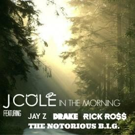 In The Morning [Verseable® Re-Edit] (feat. Drake, Rick Ross, Jay-Z & The Notorious B.I.G)