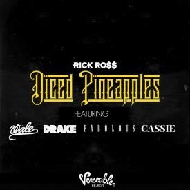 Diced Pineapples [Verseable® Re-Edit] (feat. Wale, Drake, Fabolous & Cassie)