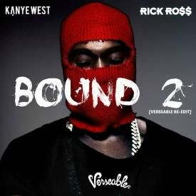 Bound 2  [Verseable® Re-Edit] (feat. Rick Ross & Charlie Wilson)