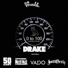 0 to 100 [Verseable REWORK] (feat. 50 Cent, Meek Mill, Vado & Joell Ortiz)