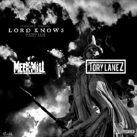 Lord Knows (part. 1&2) [Verseable® Rework] (feat. Meek Mill)