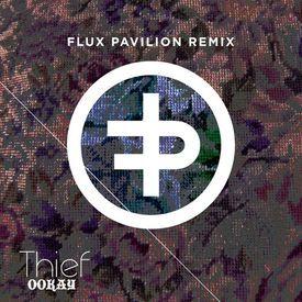 Thief (Flux Pavilion Remix)