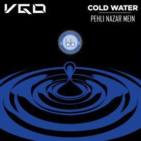 Cold Water x Pehli Nazar Mein