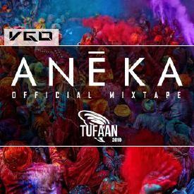 ANEKA (अनेक) | Tufaan 2016 Official Mixtape