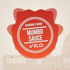 Mumbo Sauce (VGo Bhangra Fusion Mix)