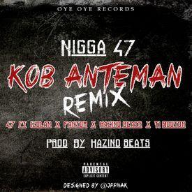 Kob Anteman [Remix] (feat. Izolan, Fantom, Kazino Beats & Ti Bouton)