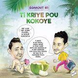 Vibe Kreyol - Ti Kriye Pou Kokoye [Kanaval 2017] Cover Art