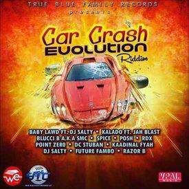 Car Crash Riddim Songs