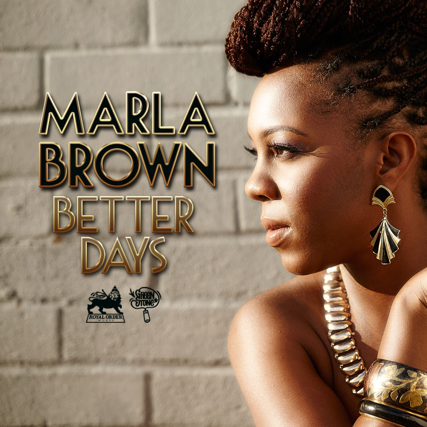 """Post Malone Better Now Song Download: MARLA BROWN - """"BETTER DAYS @itsMarlaB"""" - Listen"""