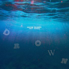 Drown (ft. Trey Songz)