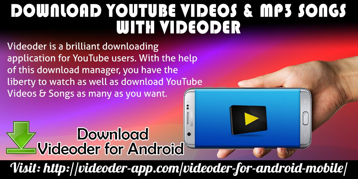 Download YouTube Videos & Mp3 Songs with Videoder by