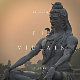 ED'RUTH The Villain - The First Great Cause Cover Art