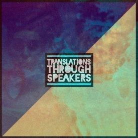 Visionary Music Group - Translations Through Speakers Cover Art