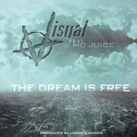 The dream is free feat. MC Juice