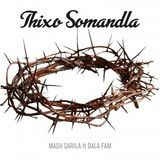 VK1012 Productions - Thixo Somandla Cover Art