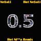 Hot Ne$aLi (Hot Ni**a Remix)