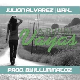 A Donde Quiera Que Vaya [Hip Hop Remix]