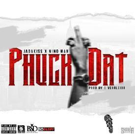 Phuck Dat