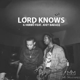 Lord Knows [Feat. Joey Bada$$]