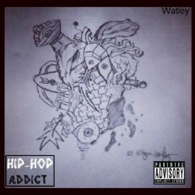Watley Yeltaw - Hip-Hop Addict(Watley) Cover Art