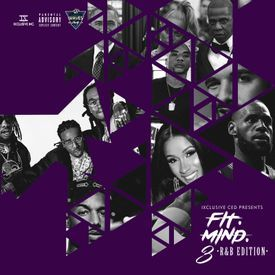 FiT. MiND. 3 with @iXclusiveCed [R&B Edition]