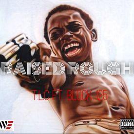 Raised Rough (Remix)