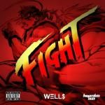 Well$ - Fight Cover Art