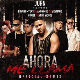 Ahora Me Llama [Remix]