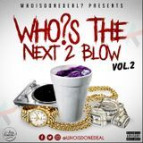 WhoisDONEDEAL? - WHO'S THE NEXT 2 BLOW Vol.2 Cover Art