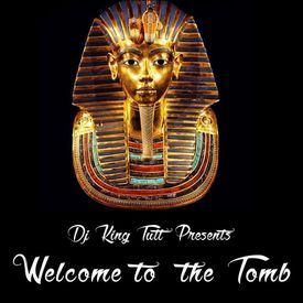 Welcome To The Tomb (Explicit Content)