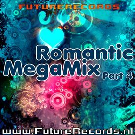 FutureRecords - Romantic Mega Mix 4
