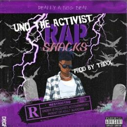 Rap Snacks By Unotheactivist From Windeck Listen For Free