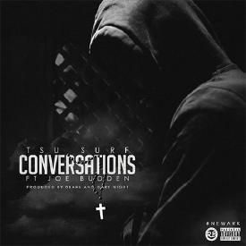 Conversations Ft. Joe Budden