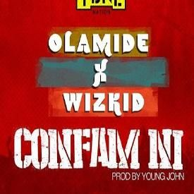 Confam Ni ft Wizkid